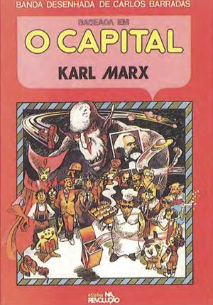 A banda desenhada de Carlos Barradas, baseada n' O Capital de Karl Marx, é um exemplo particularmente feliz da utilização didáctica da BD.